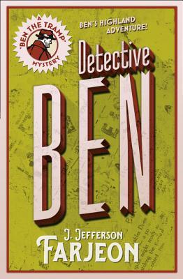 Detective Ben by J. Jefferson Farjeon