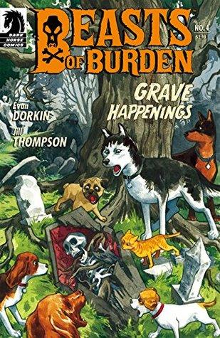 Beasts of Burden #4: Grave Happenings by Jill Thompson, Evan Dorkin