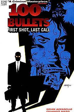 100 Bullets, Vol. 1: First Shot, Last Call by Eduardo Risso, Brian Azzarello