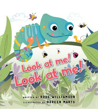 Look at Me! Look at Me! by Rose Williamson, Doreen Mulryan Marts