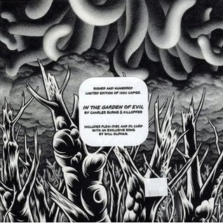In the Garden of Evil' by Charles Burns & Killoffer by Patrice Killoffer, Will Oldham, Charles Burns