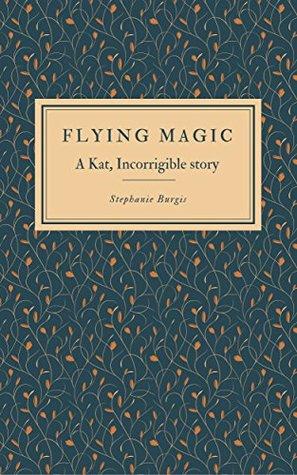 Flying Magic by Stephanie Burgis