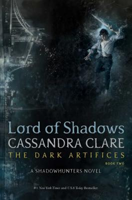 Lord of Shadows, Volume 2 by Cassandra Clare