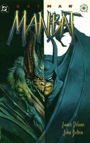 Batman: Man-Bat by John Bolton, Jamie Delano
