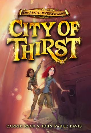 City of Thirst by John Parke Davis, Carrie Ryan