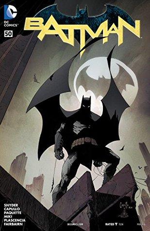 Batman (2011-2016) #50 by Scott Snyder, Greg Capullo, Yanick Paquette, Danny Miki