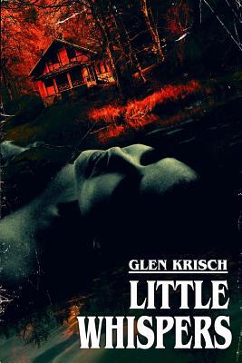 Little Whispers by Glen Krisch