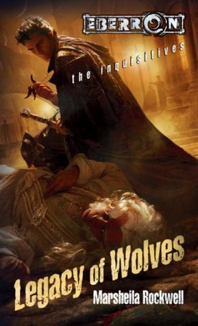 Legacy of Wolves by Marsheila Rockwell