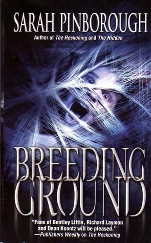 Breeding Ground by Sarah Pinborough
