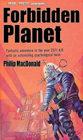 Forbidden Planet by Philip MacDonald