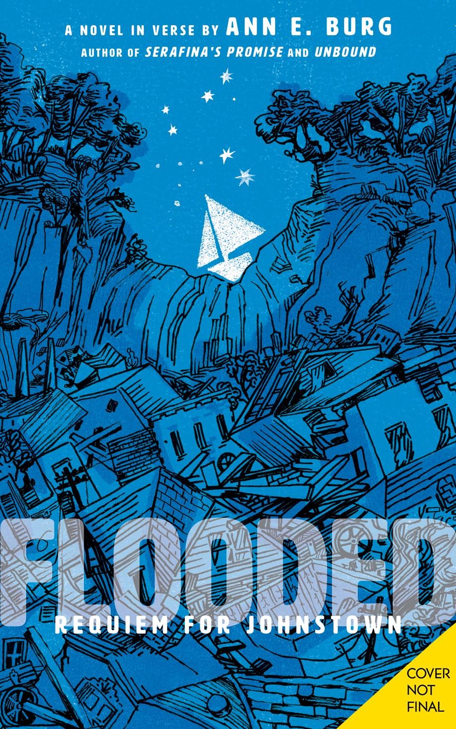 Flooded: Requiem for Johnstown by Ann E. Burg