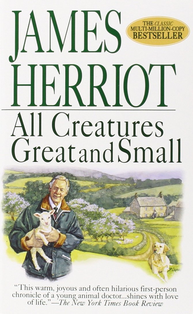 All Creatures Great and Small (All Creatures Great and Small, #1) by James Herriot