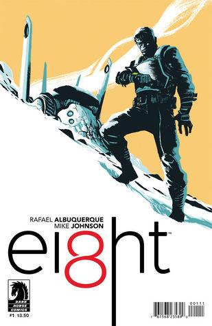 EI8HT #1 by Rafael Albuquerque, Mike Johnson