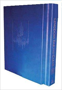 A Kingdom Far and Clear: The Complete Swan Lake Trilogy by Mark Helprin, Chris Van Allsburg