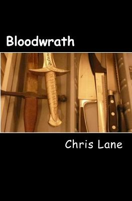 Bloodwrath: 'Thursday; dress casual' by Chris Lane