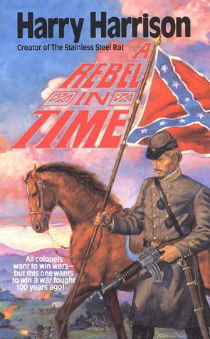 A Rebel in Time by Harry Harrison