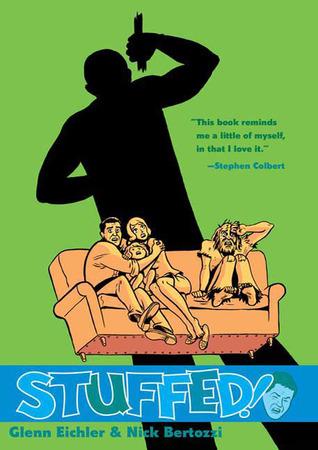 Stuffed! by Glenn Eichler, Nick Bertozzi
