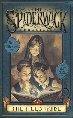 The Field Guide by Holly Black, Tony DiTerlizzi