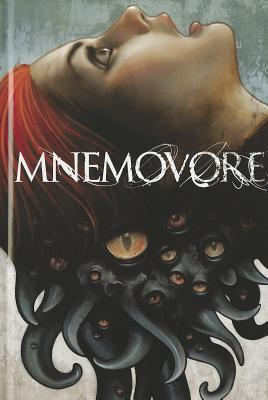 Mnemovore by Ray Fawkes, Hans Rodionoff, Mike Huddleston
