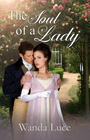 The Soul of a Lady by Wanda Luce