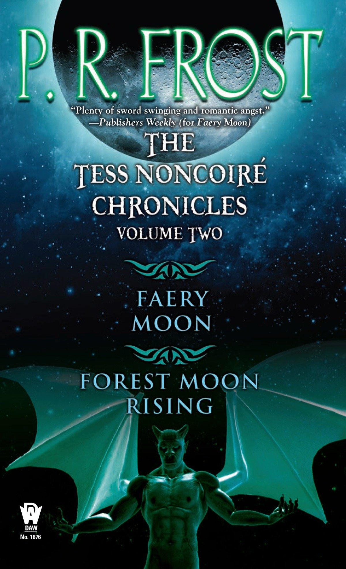 The Tess Noncoiré Chronicles: Volume II by P.R. Frost