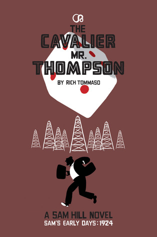 The Cavalier Mr. Thompson (Sam Hill) by Rich Tommaso