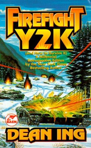 Firefight Y2K by Dean Ing