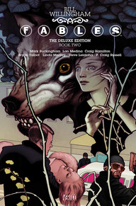 Fables: The Deluxe Edition, Book Two by Bill Willingham