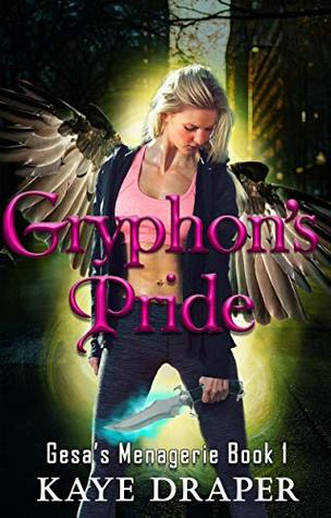 Gryphon's Pride by Kaye Draper