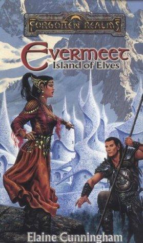 Evermeet: Island of the Elves by Elaine Cunningham