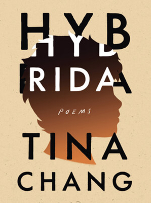 Hybrida: Poems by Tina Chang