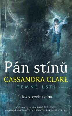 Pán stínů by Cassandra Clare