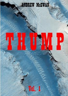 Thump Vol. 1 by Andrew McEwan
