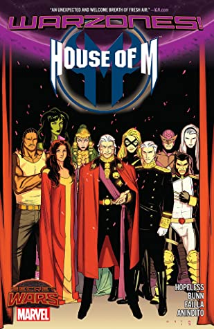 House of M: Warzones! by Olivier Coipel, Dennis Hopeless, Ario Anindito, Brian Michael Bendis, Marco Failla, Cullen Bunn