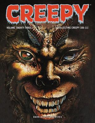 Creepy Archives Volume 23: Collecting Creepy 108-111 by Bruce Jones