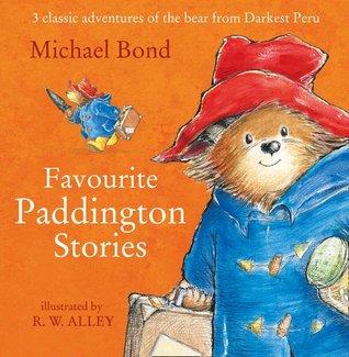Favourite Paddington Stories (Paddington) by Michael Bond, R.W. Alley