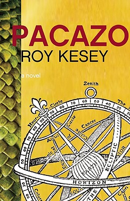 Pacazo: Dynamic Lifestyle Changes to Put You in the Driver's Seat by Roy Kesey