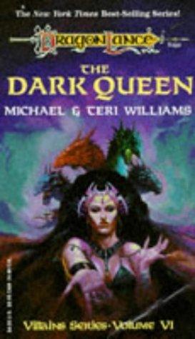 The Dark Queen by Teri Williams, Michael Williams