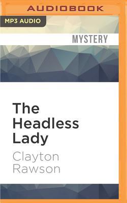The Headless Lady by Clayton Rawson