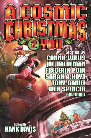 A Cosmic Christmas 2 You by Sarah A. Hoyt, Hank Davis