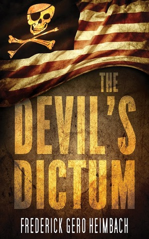 The Devil's Dictum by Frederick Gero Heimbach