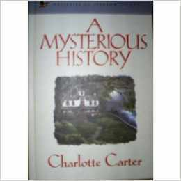 A Mysterious History by Charlotte Carter