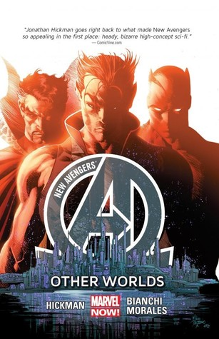 New Avengers, Volume 3: Other Worlds by Mike Deodato, Simone Bianchi, Jonathan Hickman, Rags Morales