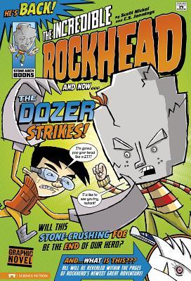 The Dozer Strikes! by Scott Nickel