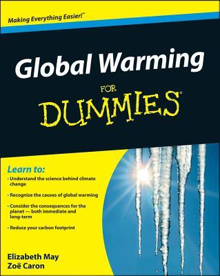 Global Warming for Dummies by Elizabeth May, Zoe Caron