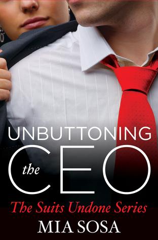 Unbuttoning the CEO by Mia Sosa