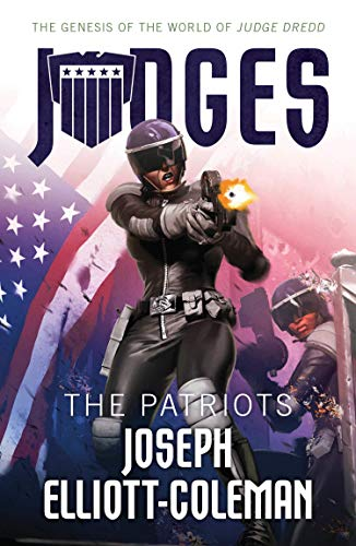 JUDGES: The Patriots by Joseph Elliott-Coleman