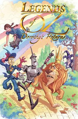 Legends of Oz: Dorothy's Return by Blair Shedd, Denton J. Tipton