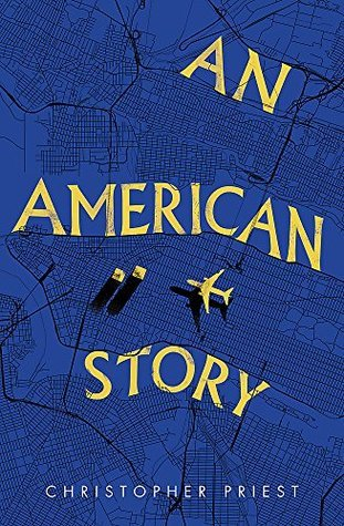 An American Story by Christopher Priest