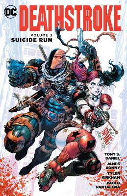 Deathstroke Vol. 3 Suicide Run by Tony S. Daniel